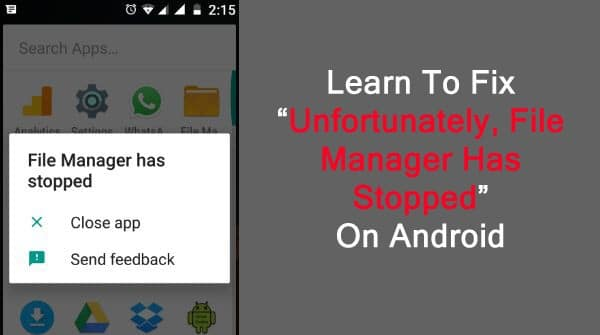 Fixing File Manager Has Stopped Working On Android