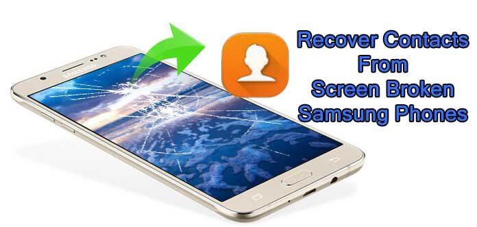 How To Get Off Contacts From Screen Broken Samsung Phones