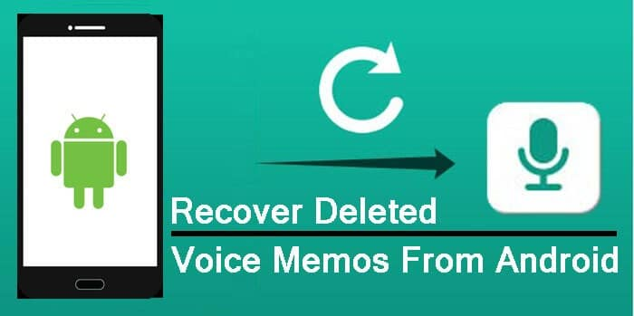 Android Voice Memos Recovery