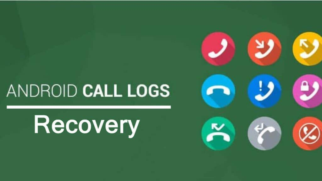 Android Call Logs Recovery