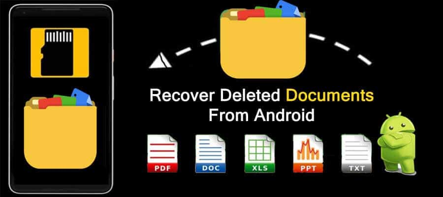 Android Documents Recovery - Recover Deleted Document Files From Android