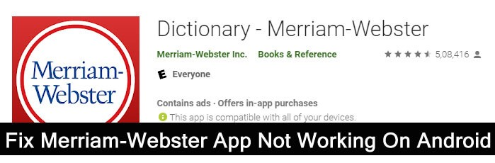 Fix Merriam Webster App Stopped Working On Android
