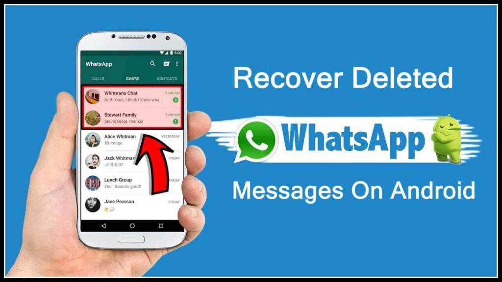How To Recover Deleted WhatsApp Messages On An Android